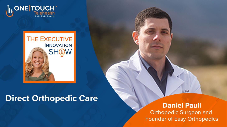 Dr.-Daniel-Paull-Orthopedic-Surgeon Colorado Springs One Touch Telehealth Podcast Logo